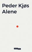 """""""Alene - en bok om ensomhet"""" av Peder Kjøs"""