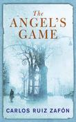 """The Angel's Game"" av Carlos Ruiz Zafon"