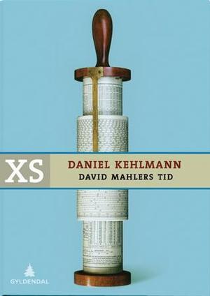 """""""David Mahlers tid"""" av Daniel Kehlmann"""