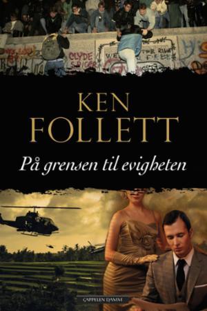 """""""På grensen til evigheten"""" av Ken Follett"""