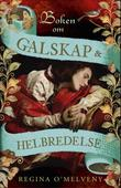 """""""Boken om galskap og helbredelse - roman"""" av Regina O'Melveny"""