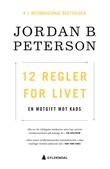"""""""12 regler for livet en motgift mot kaos"""" av Jordan B. Peterson"""