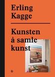 """""""Kunsten å samle kunst"""" av Erling Kagge"""
