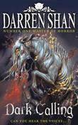 """""""Dark calling"""" av Darren Shan"""