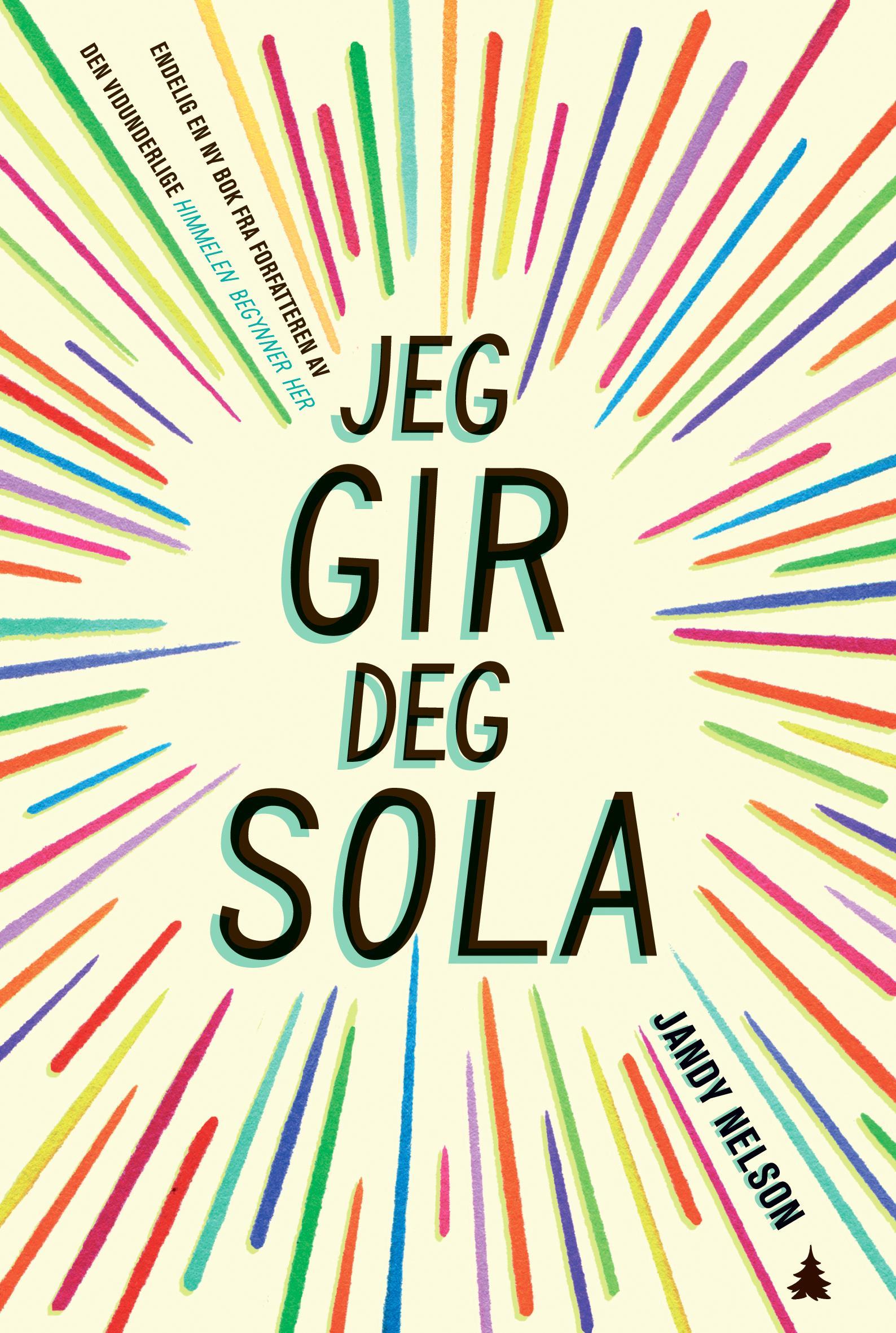 """""""Jeg gir deg  sola"""" av Jandy Nelson"""