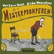"""""""Mesterpromperen"""" av Tor Edvin Dahl"""