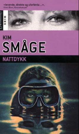 """Nattdykk"" av Kim Småge"