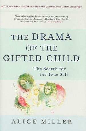 """The Drama of the Gifted Child - The Search for the True Self"" av Alice Miller"