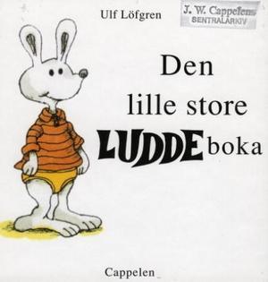 """""""Den lille store Luddeboka"""" av Ulf Löfgren"""