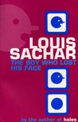 """The boy who lost his face"" av Louis Sachar"