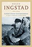 """""""Landet under Leidarstjernen - en ferd til grønlands norrøne bygder"""" av Helge Ingstad"""