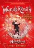 """Wundersmith - the calling of Morrigan Crow"" av Jessica Townsend"
