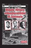"""""""Blåste Hitlers vidundermiddel til himmels - kompani Linges """"Operasjon Company"""""""" av Oddvar André Enggrav"""