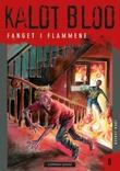 """""""Fanget i flammene"""" av Jørn Jensen"""