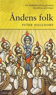 """""""Åndens folk en disippelvandring gjennom Apostlenes gjerninger"""" av Peter Halldorf"""