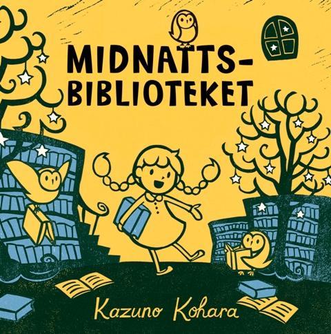 """""""Midnattsbiblioteket"""" av Kazuno Kohara"""