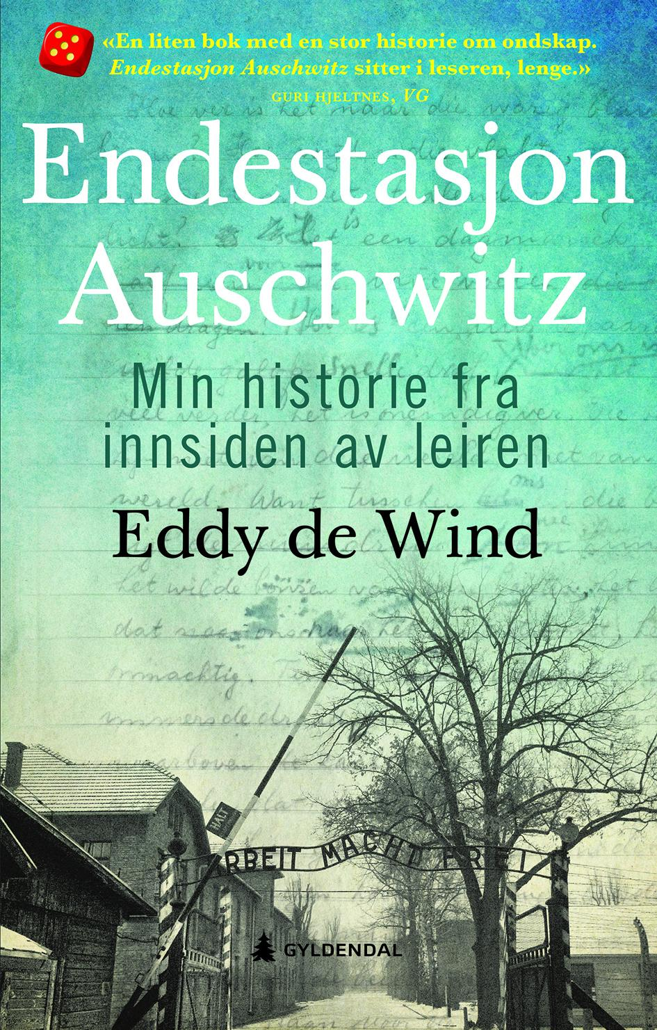"""""""Endestasjon Auschwitz - min historie fra innsiden av leiren"""" av Eddy de Wind"""