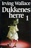 """""""Dukkenes herre 1"""" av Irving Wallace"""