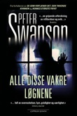 """""""Alle disse vakre løgnene"""" av Peter Swanson"""
