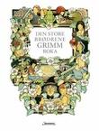 """""""Den store brødrene Grimm boka"""" av Jacob Grimm"""