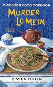 """Murder Lo Mein - (A Noodle Shop Mystery #3)"" av Vivien Chien"