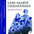 """""""Maskeblomstfamilien"""" av Lars Saabye Christensen"""