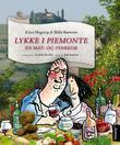 """""""Lykke i Piemonte - en mat- og vinreise"""" av Klaus Hagerup"""