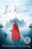 """""""Ice kissed - the kanin chronicles 2"""" av Amanda Hocking"""