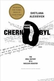 """Voices from Chernobyl - the oral history of a nuclear disaster"" av Svetlana Aleksijevitsj"
