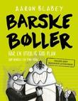 """""""Barske bøller har en utrolig god plan - (som henger i en tynn tråd)"""" av Aaron Blabey"""