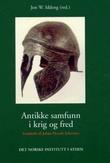 """""""Antikke samfunn i krig og fred - festskrift til Johan Henrik Schreiner"""" av Jon W. Iddeng"""