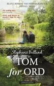 """""""Tom for ord"""" av Stephanie Butland"""