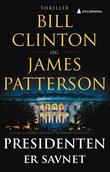 """""""Presidenten er savnet"""" av Bill Clinton"""