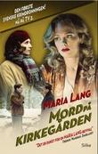 """""""Mord på kirkegården"""" av Maria Lang"""