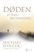 """""""Døden er bare begynnelsen"""" av Michael Winger"""
