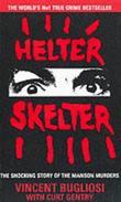 """""""Helter Skelter"""" av Vincent Bugliosi"""