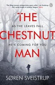 """The chestnut man"" av Soren Sveistrup"