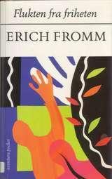 """""""Flukten fra friheten"""" av Erich Fromm"""