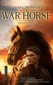 """""""War horse krigshesten"""" av Michael Morpurgo"""