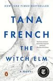 """""""The witch elm"""" av Tana French"""