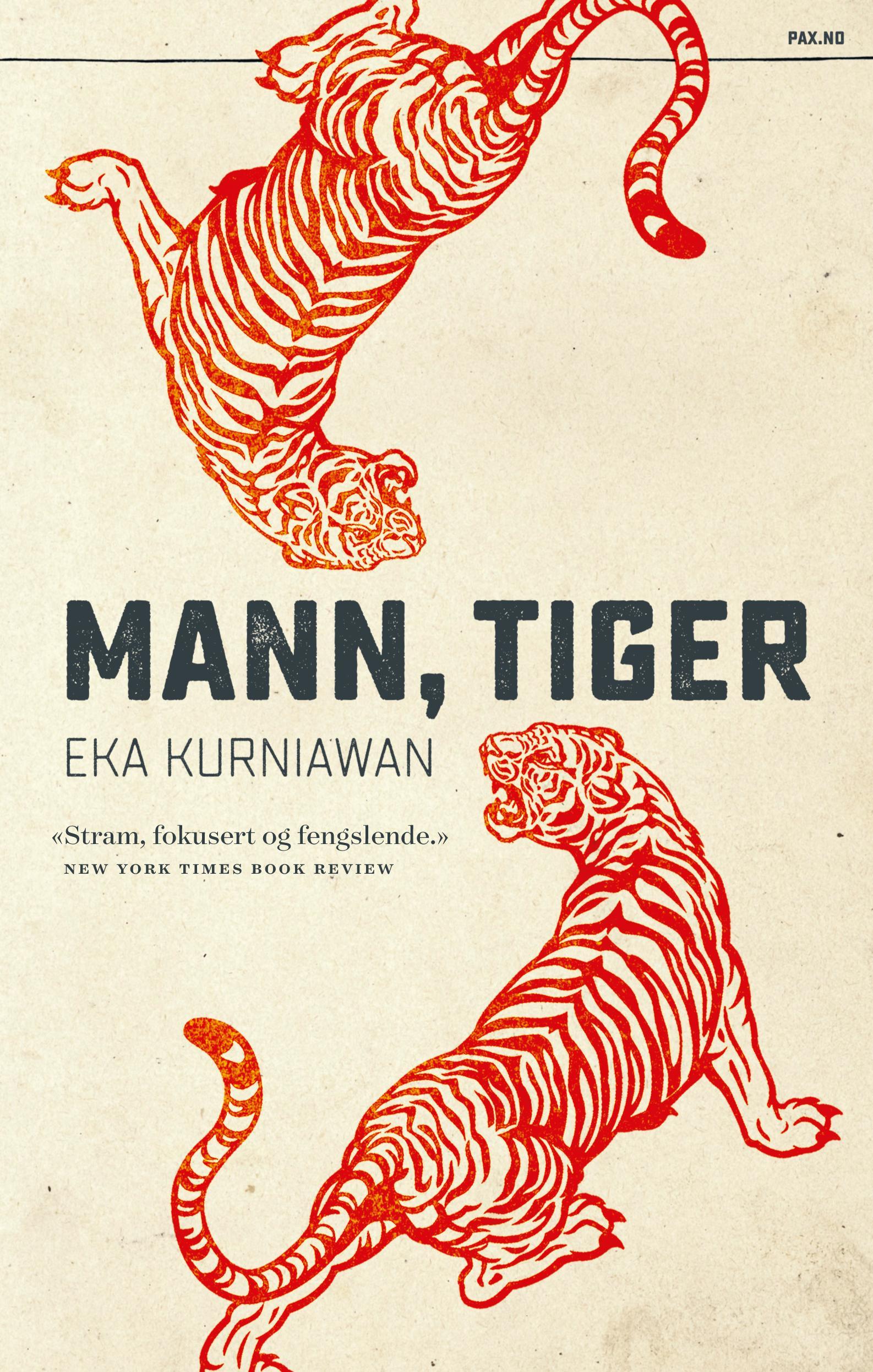 """Mann, tiger"" av Eka Kurniawan"
