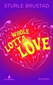 """Whole lotta love - en komedie i gen-shoppingens tid"" av Sturle Brustad"