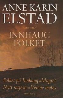 """""""Innhaugfolket"""" av Anne Karin Elstad"""