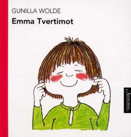 """""""Emma tvertimot"""" av Gunilla Wolde"""