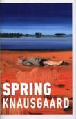 """""""Spring - seasons quartet 3"""" av Karl Ove Knausgård"""