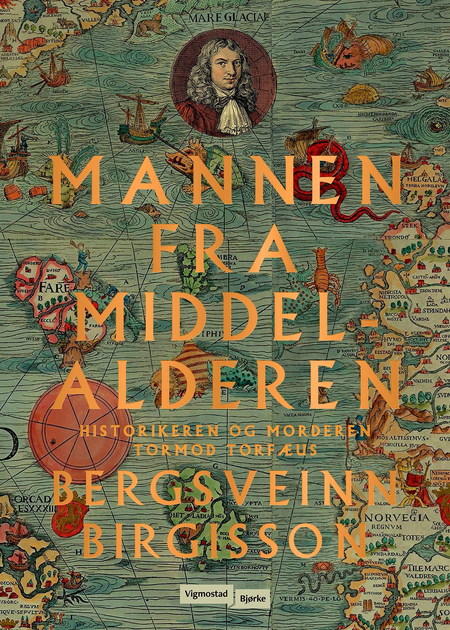 """""""Mannen fra middelalderen - historikeren og morderen Tormod Torfæus"""" av Bergsveinn Birgisson"""