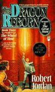 """The dragon reborn - book three of The wheel of time"" av Robert Jordan"