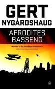 """Afrodites basseng roman"" av Gert Nygårdshaug"