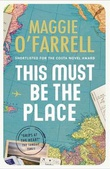 """""""This must be the place"""" av Maggie O'Farrell"""