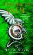 """Throne of Jade - Temeraire, Book 2"" av Naomi Novik"